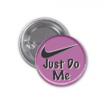 Button Badge - Just Do Me