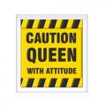 Magnet Caution Queen